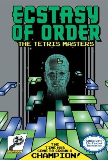 Ecstasy of Order: The Tetris Masters